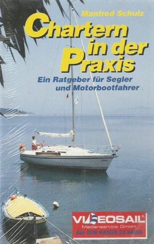 Chartern in der Praxis [VHS]