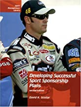 Developing Successful Sport Sponsorship Plans, Second Edition (Sport Management Library)