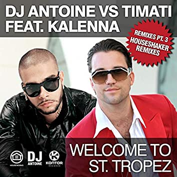 Welcome to St. Tropez (Remixes, Pt. 2)