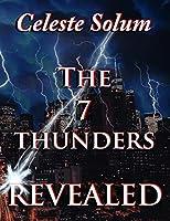The 7 Thunders Revealed
