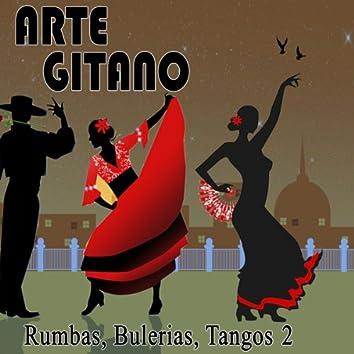 Arte Gitano. Rumbas, Bulerías y Tangos