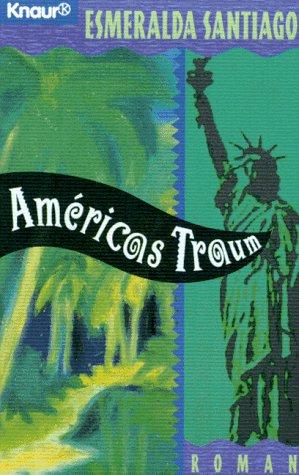 Amèricas Traum (Knaur Taschenbücher. Romane, Erzählungen)