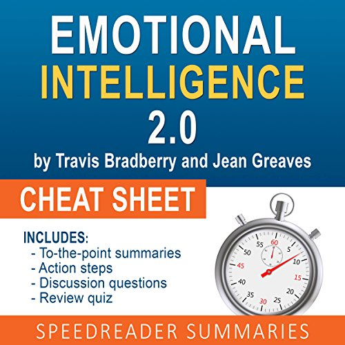 Emotional Intelligence 2.0 by Travis Bradberry and Jean Greaves, The Cheat Sheet Titelbild