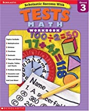 Scholastic Success With: Tests: Math Workbook: Grade 3 (Scholastic Success with Workbooks: Tests Math)