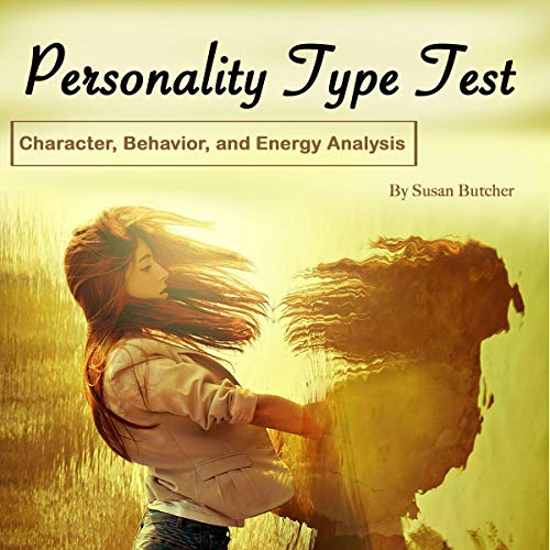 Personality Type Test: Character, Behavior and Energy Analysis audiobook cover art