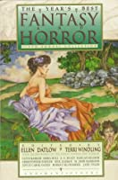 The Year's Best Fantasy and Horror: Sixth Annual Collection 0312094221 Book Cover