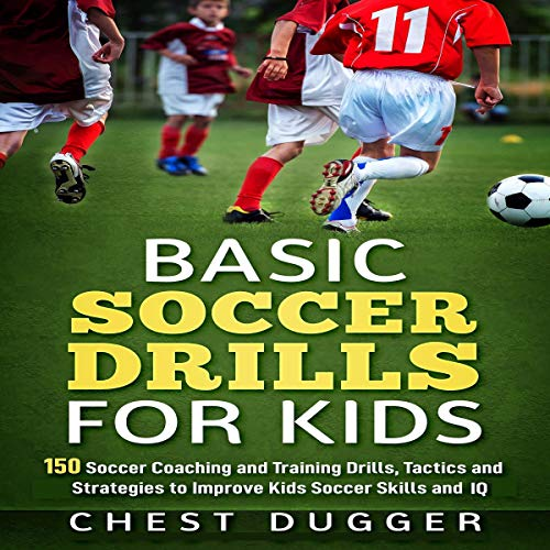Basic Soccer Drills for Kids audiobook cover art