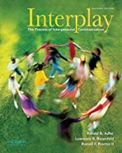 Interplay Process of Interpersonal Communication (Paperback, 2009) 11th EDITION