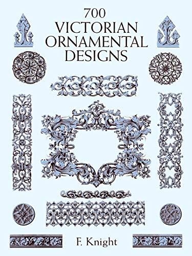 700 Victorian Ornamental Designs (Dover Pictorial Archives) (Dover Pictorial Archive Series)