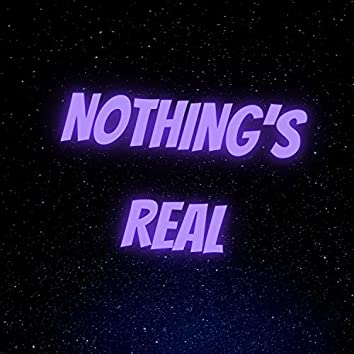 Nothing's Real (feat. 6ari)
