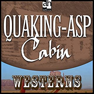 Quaking-Asp Cabin audiobook cover art