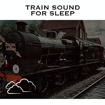 Train Sound for Sleep