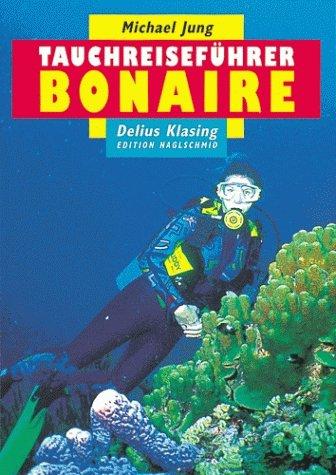 Tauchreiseführer, Bd.13, Bonaire