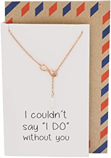 Handmade Maid of Honor Gift, Infinity and Pearl Lariat Necklaces, Bridesmaids Necklace with Greeting Card, Rose Gold Tone