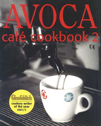 Avoca Cafe Cookbook: Bk. 2