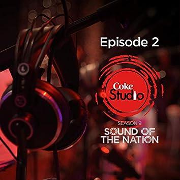 Coke Studio Season 9 Episode 2