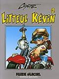 Litteul Kévin, Tome 2 - Epique et sauvage : Edition spéciale