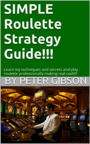 Simple Roulette Strategy Guide (English Edition)