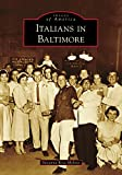 Italians in Baltimore (Images of America)