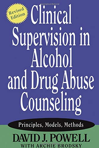 Clinical Supervision in Alcohol and Drug Abuse...