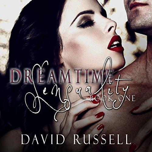 Dreamtime Sensuality, Book 1 cover art