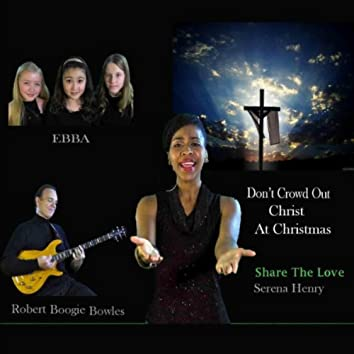 Don't Crowd Out Christ At Christmas (feat. Serena Henry)