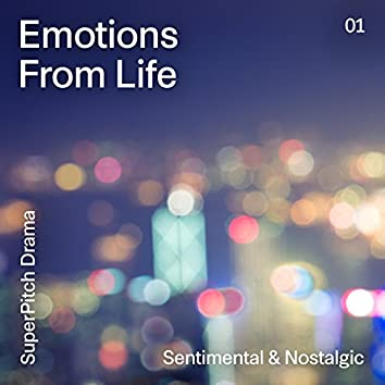 Emotions from Life (Sentimental & Nostalgic)