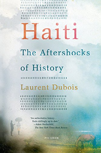 Haiti: The Aftershocks of History (English Edition)