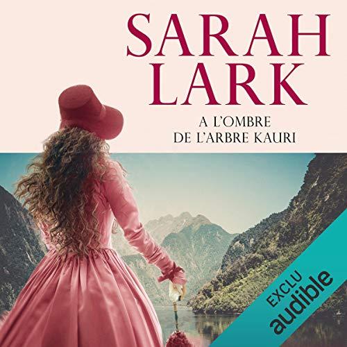 À l'ombre de l'arbre Kauri     Les rives de la terre lointaine 2              By:                                                                                                                                 Sarah Lark                               Narrated by:                                                                                                                                 Ludmila Ruoso                      Length: 22 hrs and 49 mins     1 rating     Overall 5.0