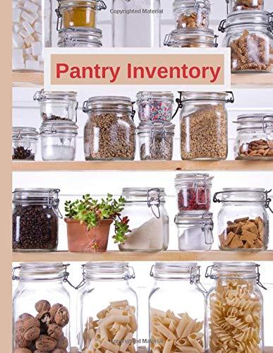 "Pantry Inventory: Preppers Food Storage Logbook | Kitchen Cupboard Log | Large 8.5x 11"""