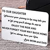 to My Daughter Wallet Card Inserts Christmas Valentine Gifts for Daughter from Mom Dad Mothers Day Inspirational Sweet 16th Birthday Love Note for Her Teens Adult Women Teenage Girls Graduation Gifts