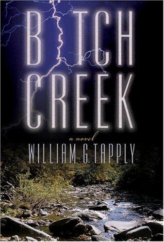Bitch Creek: A Novel