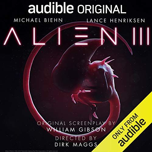 Alien III     An Audible Original Drama              By:                                                                                                                                 William Gibson                               Narrated by:                                                                                                                                 Tom Alexander,                                                                                        Barbara Barnes,                                                                                        Michael Biehn,                   and others                 Length: 2 hrs and 16 mins     4,348 ratings     Overall 4.3