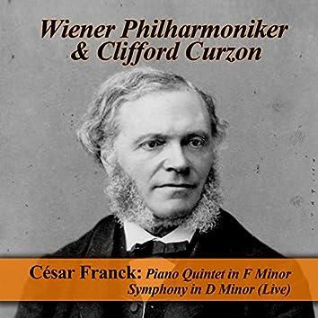 César Franck: Piano Quintet in F Minor - Symphony in D Minor (Live)