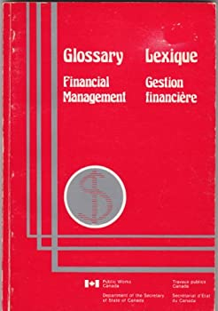 Paperback Glossary: Financial management / Lexique : gestion financiere (English and French Edition) Book