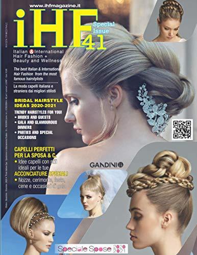 Italian & International Hair Fashion: iHF magazine no. 41 - Speciale Spose
