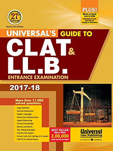 Universal's Guide to CLAT & LL.B. Entrance Examination 2017-18 (Old Edition)