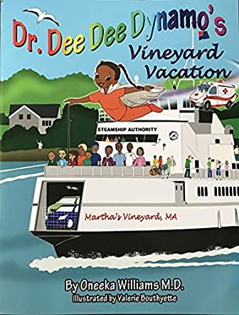 Dr. Dee Dee Dynamo's Vineyard Vacation