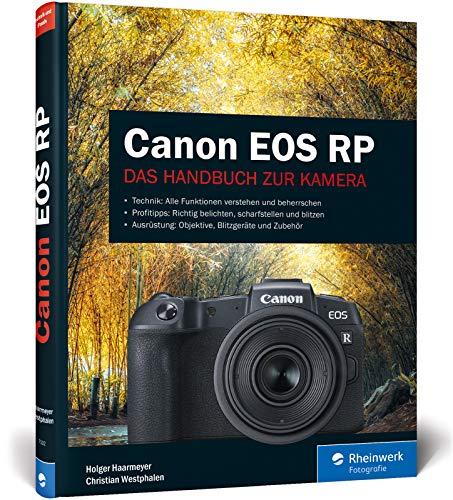 Canon EOS RP: Praxiswissen und Expertentipps zu Ihrer Kamera