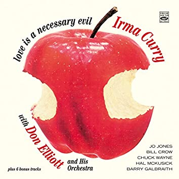 Irma Curry. Love Is a Necessary Evil