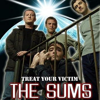 Treat Your Victim