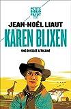 Karen Blixen (Documents) (French Edition)