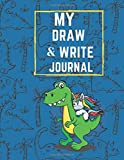 MY DRAW AND WRITE JOURNAL: dinosour journal for kids  Grades K-2 |120 pages , Size ( 8.5'x11 ') | Composition book | Learn to Write and Draw for kids
