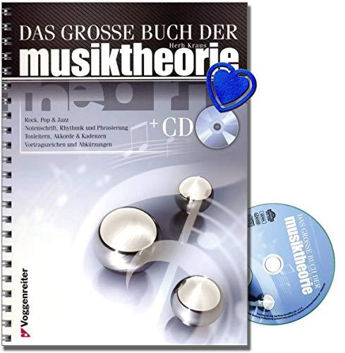Das große Buch der Musiktheorie (mit CD) - Standardwerk für alle Musikschaffenden - Notenschrift, Grundlagen der Harmonielehre, Tonleitern, Blue Notes, Dur und Moll, Akkorde - mit Notenklammer