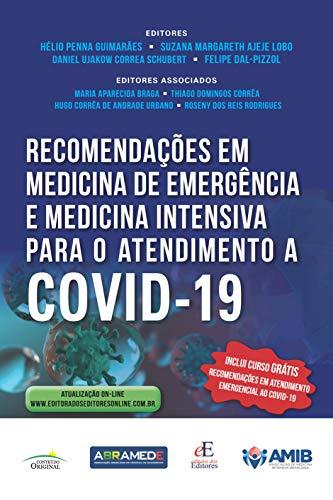 Recomendações em medicina de emergência e medicina intensiva para o atendimento a covid-19
