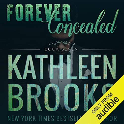 Forever Concealed Audiobook By Kathleen Brooks cover art