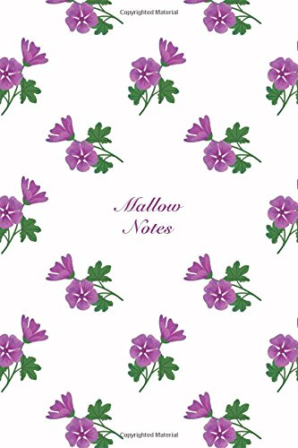 Mallow Notes: 6