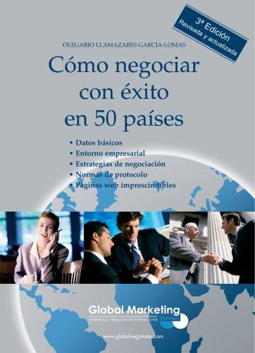 Cómo Negociar Con Éxito En 50 Países (ECONOMIA)