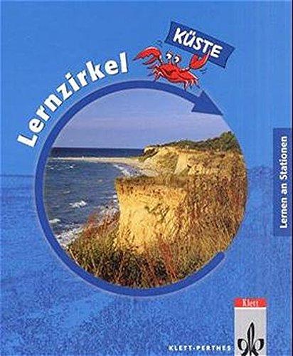 Lernzirkel Küste. 26 Stationen: Ordner Klasse 5-8 (Lernen an Stationen)