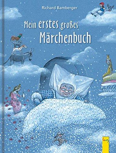 Mein erstes großes Märchenbuch